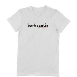 Barbecutie T shirt