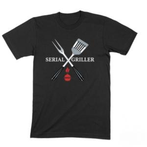 Serial Griller T shirt